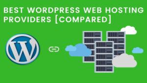 Best WordPress Web Hosting Providers